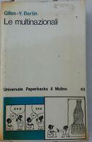 """Gilles - Y. Bertin """"Le multinazionali"""" il Mulino 1977"""