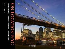 On Location NYC : New York City's Top 100 Film and TV Locations by Museyon...