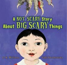 A Not Scary Story About Big Scary Things-ExLibrary