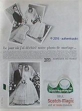 PUBLICITE SCOTCH MAGIC RUBAN ADHESIF 3M PHOTO DE MARIAGE DE 1965 FRENCH AD PUB