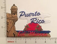 PUERTO RICO EL MORRO Fort San Felipe Souvenir Iron On Embroidered PATCH