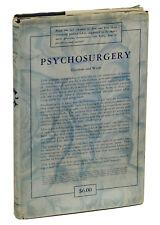 Psychosurgery by WALTER FREEMAN & James Watts ~ First Edition 1942 ~ Lobotomy