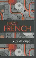 Jeux de dupes.Nicci FRENCH.France Loisirs Poche TH5A