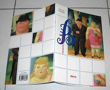 Electa B COME BOTERO di Daniela Magnetti - 1 ed 2000 PERFETTO Catalogo Fernando