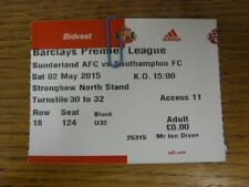 02/05/2015 Ticket: Sunderland v Southampton  (folded). Faults with this item sho