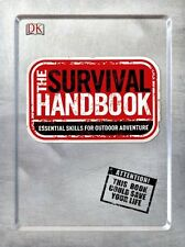 The Survival Handbook: Essential Skills for Outdoor Adventure by DK Publishing,
