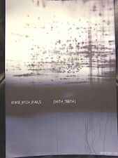 Nine Inch Nails - WITH TEETH Promo Mini-Poster [2005] - NM