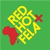 Red Hot + Fela (2013) CD Various Artists *New* Fast UK Shipping