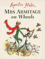 Mrs Armitage on Wheels, Blake, Quentin, New, Book