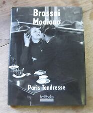 PARIS TENDRESSE by Brassai Modiano- photography French Paris - Hoebeke 1990 NF