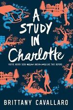 A Study in Charlotte Charlotte Holmes Novel