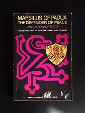 Marsilius of Padua: The Defender of Peace by A. Gewirth (Paperback, 1967)