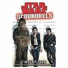 Star Wars: Scoundrels by Timothy Zahn (2012)...NEW Hardcover