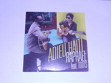 Raphael (feat Toots) - adieu Haiti - cd single