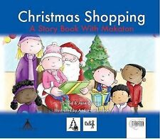 Christmas Shopping: A Story Book with Makaton (Days Out), Good Condition Book, J