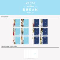 ASTRO - 4th MINI ALBUM DREAM PART.01 PHOTO CARD & TRANSPARENT PHOTO CARD