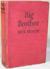 1923 Antique Book Big Brother And Other Stories Rex Beach Stated First Edition