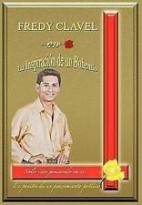 Fredy Clavel en la Inspiracion de un Bohemio by Andres Tomas (2010, Hardcover)