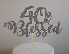 "40 & Blessed Cake Topper Laser Cut Glitter Card 6"""