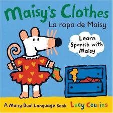 Maisys Clothes La Ropa de Maisy: A Maisy Dual Language Book (Spanish Edition) b