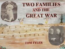 Two Families and the Great War; WWI 1914 - 1918, fully illustrated