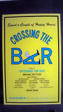 CROSSING THE BAR Window Card JERRY ZAKS Flop 1985
