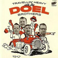 The Doel Brothers - Travellin' Heavy With… (NEW CD)