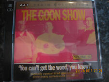 CD THE GOON SHOW YOU CANT GET THE WOOD YOU KNOW 2CDS DISCS  VGC