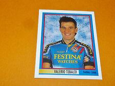 N°276 V. TEBALDI FESTINA MERLIN GIRO D'ITALIA CICLISMO 1995 CYCLISME PANINI TOUR