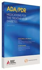 ADA/PDR Medications for the Treatment of Diabetes by PDR Staff and Amer. Diabete