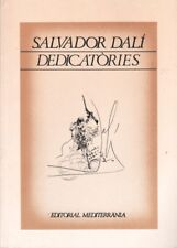 SALVADOR DALI DEDICATORIES - EDITORIAL MEDITERRANIA COLLECCIO PORTLLIGAT 1990