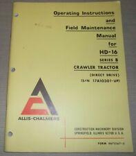 Allis Chalmers Hd 16 Tractor Dozer Operator Operation Amp Maintenance Manual Book
