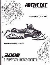 2009 ARCTIC CAT SNOWMOBILE CROSSFIRE 500 EFI PARTS MANUAL P/N 2258-248   (601)