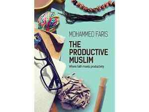 The Productive Muslim By Mohammed Faris