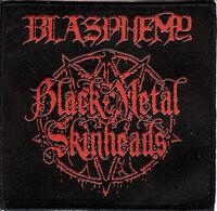 Blasphemy -  Black Metal Skinheads Ross Bay Cult Conqueror Revenge Bathory