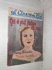 CHI E PIU FELICE DI ME Appia Safa con Caterina Boratto Al Cinema 75 1938 romanzo