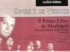"""CD : Schütz """"Opus 1 In Venice - Il Primo Libro de Madrigali"""" di Lasso Ensemble"""