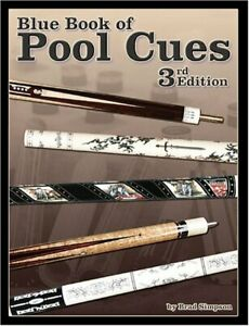 Blue Book of Pool Cues, 3rd Edition, Brad Simpson  ~ NEW! From a Billiards Store