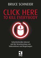 Click Here to Kill Everybody, Dt. Ausgabe 2019 +++ Neu & direkt vom Verlag +++