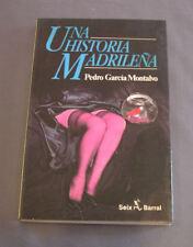 UNA HISTORIA MADRILEÑA - PEDRO GARCÍA MONTALVO