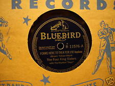 FOUR KING SISTERS  Came Here to Talk for Jo BLUEBIRD 78rpm