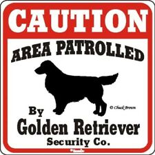 """Dog Yard Sign """"Caution Area Patrolled By Golden Retriever Security Company"""""""
