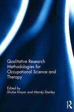 Qualitative Research Methodologies for Occupational Science and Therapy...