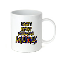 Coffee Cup Travel Mug 11 15 oz What I Really Need Are Minions