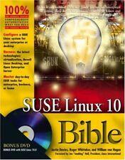 SUSE Linux 10 Bible,Justin Davies, Roger Whittaker, William von Hagen