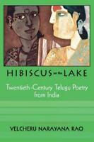 Hibiscus from the Lake : Twentieth-Century Telugu Poetry from India Paperback