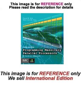 Programming Massively Parallel Processors: A Hands-On Approach, 3rd (ISE)