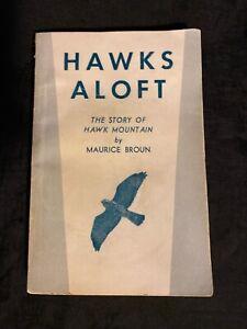 *Signed* Hawks Aloft: The Story of Hawk Mountain, 1960, PB, Maurice Broun