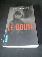 LE DOUTE - S.K Tremayne - Pocket