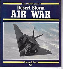 Desert Storm - Air War - Robert Dorr - Soft Cover
